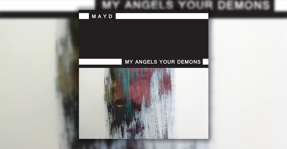 Recenze: MAYD – My Angels Your Demons (EP; 2018)