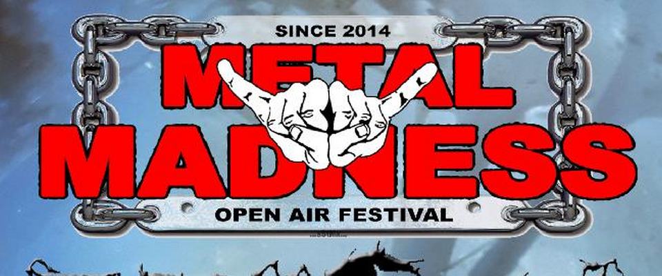 Metal Madness Open Air Fest
